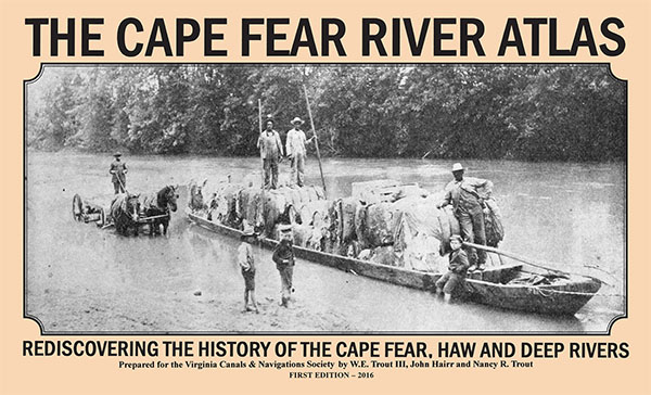 Cape Fear River Atlas - First Edition 2016
