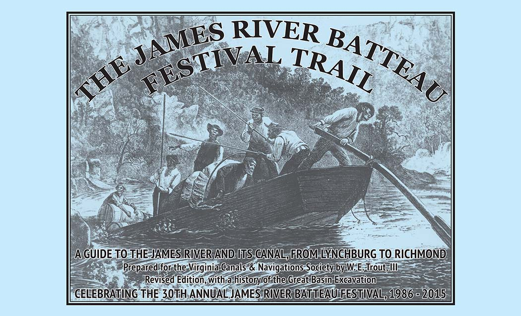 James River Batteau Festival Trail Atlas - Revised Edition 2015