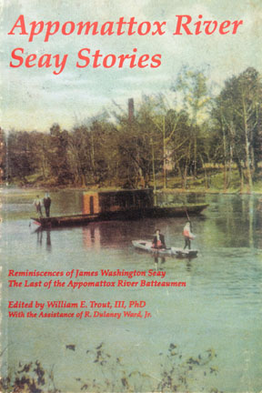 APPOMATTOX RIVER SEAY STORIES